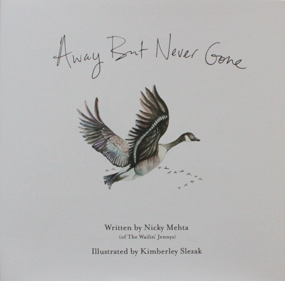 Image of Away But Never Gone