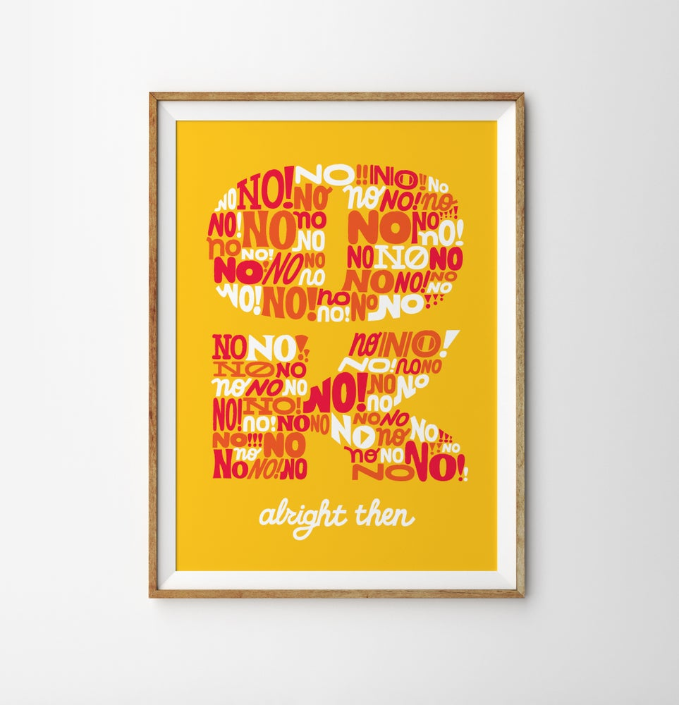 """Image of """"OK"""" Limited Edition Screen Print"""