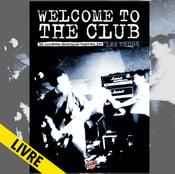 Image of WELCOME TO THE CLUB 20 nouvelles électriques inspirées par LES THUGS (livre)
