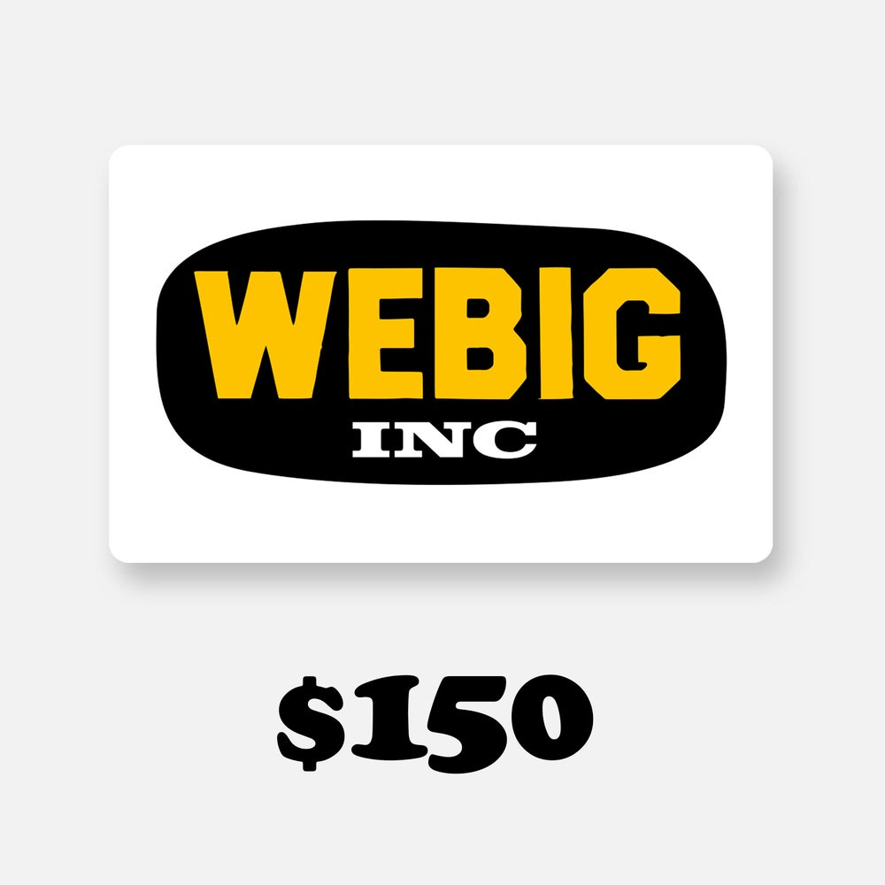 Image of WEBIG GIFT CARD $150