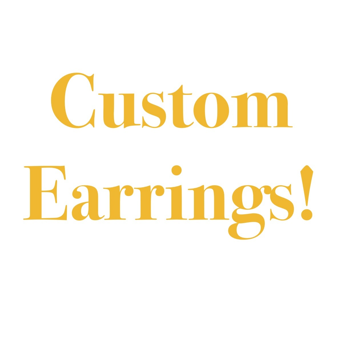 Image of Customized Earrings