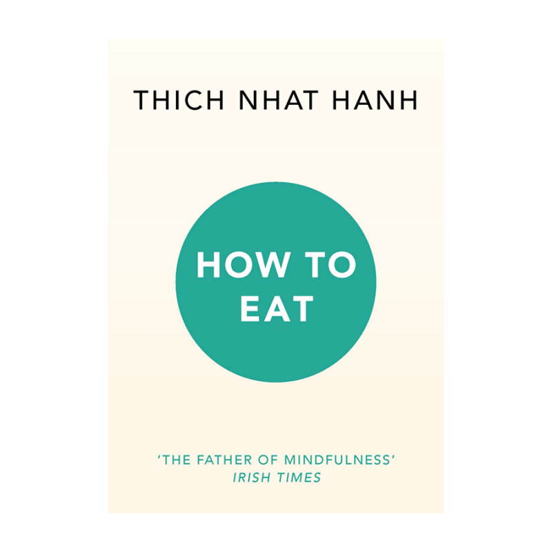 Image of How To Eat – Thich That Hanh