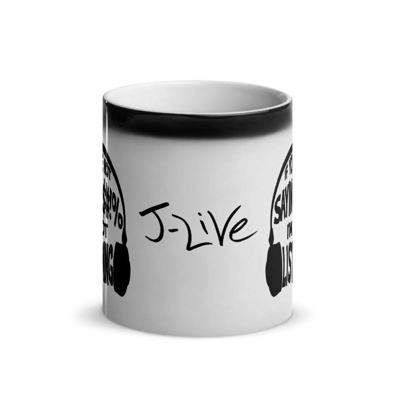 Image of J-Live Not Listening Mug