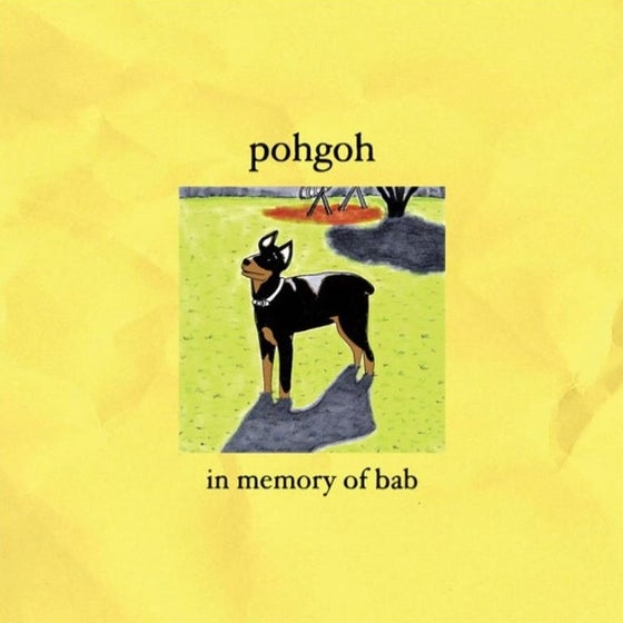 Image of POHGOH 'IN MEMORY OF BAB' (20TH ANNIVERSARY EDITION) - CD