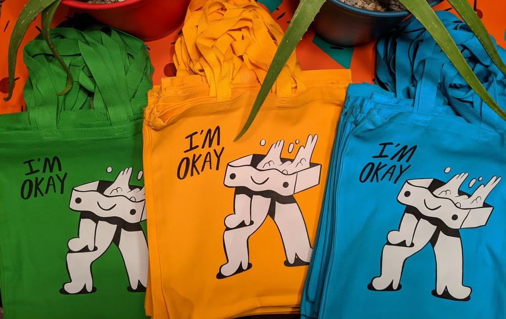 Image of I'm Okay Tote!