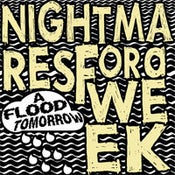 Image of Nightmares for a Week - A Flood Tomorrow CD EP