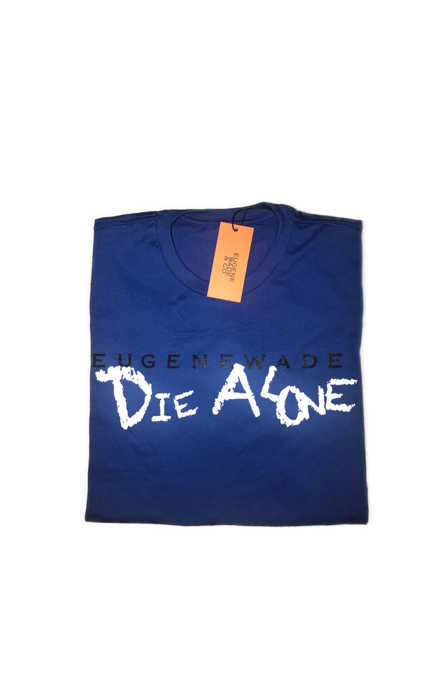 Image of DIE ALONE (Blue)