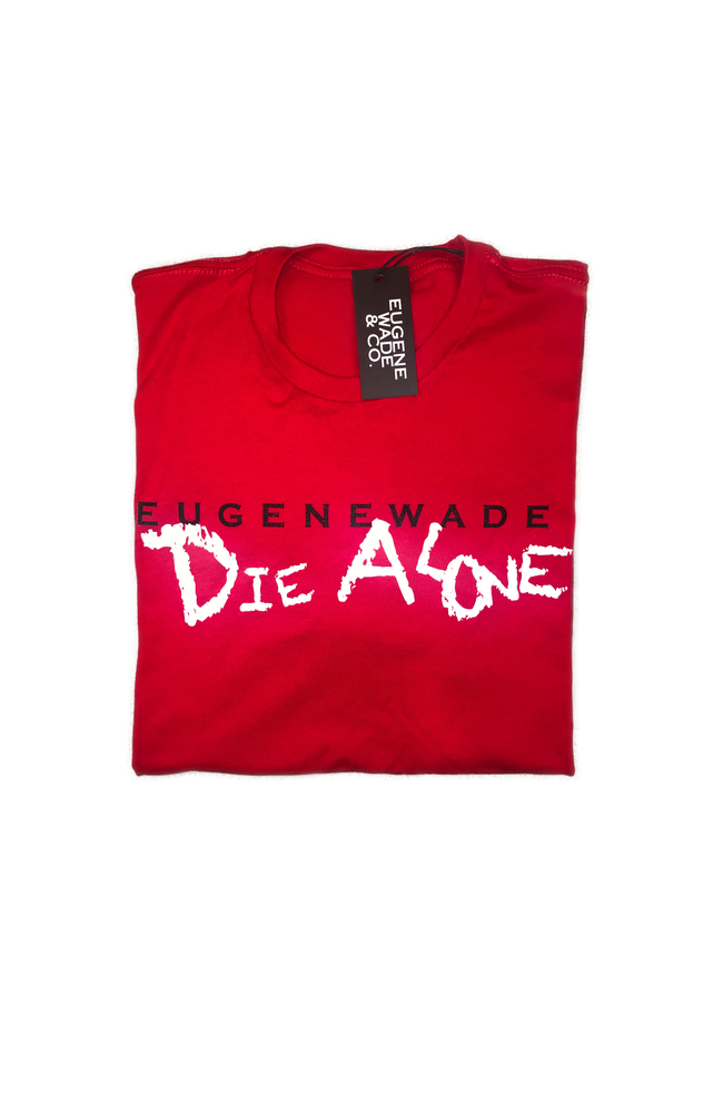 Image of DIE ALONE (Red)
