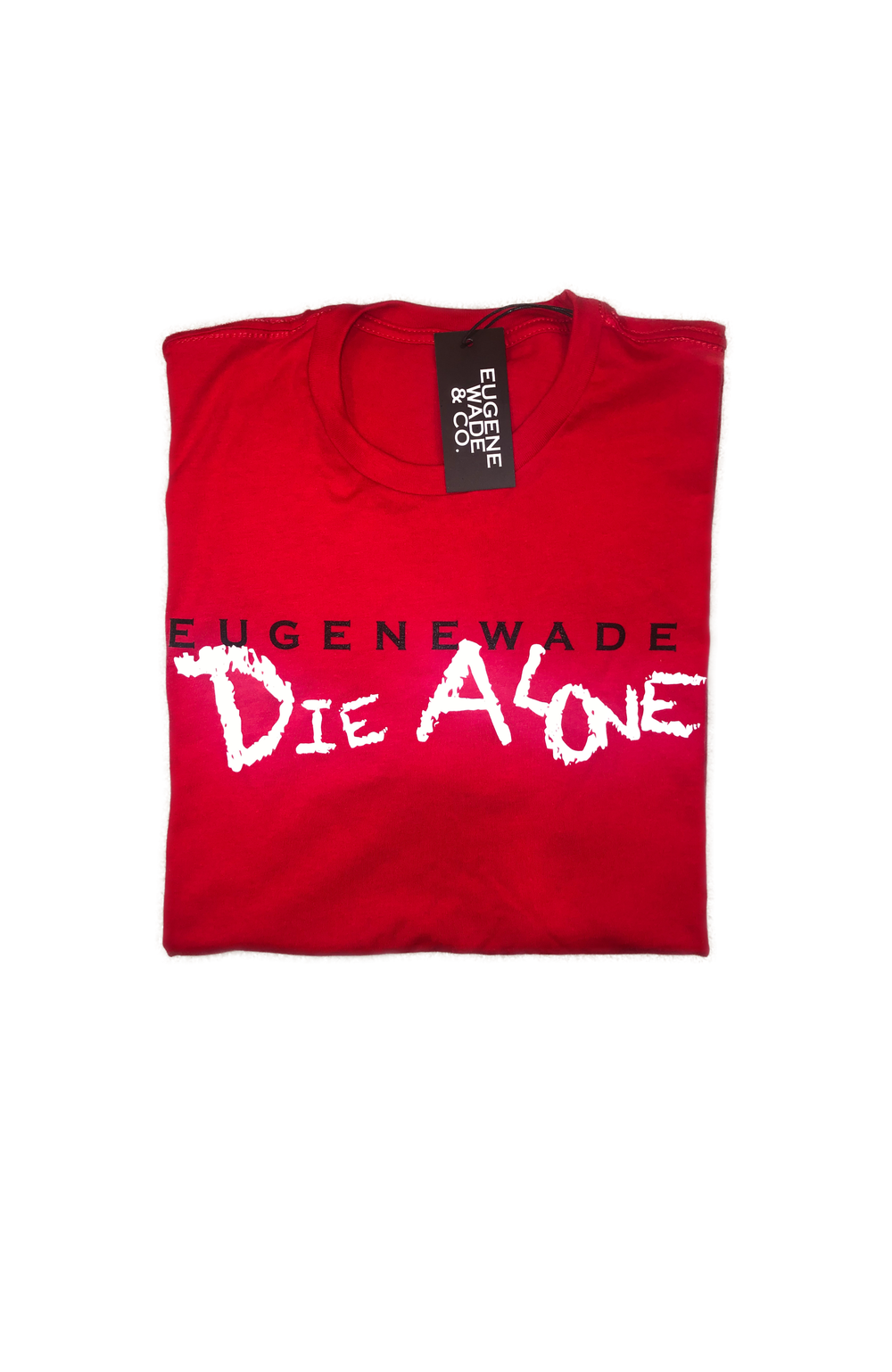 DIE ALONE (Red)
