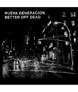 "Image of DKR026 - Nueva Generacion/Better Off Dead Split 7"""