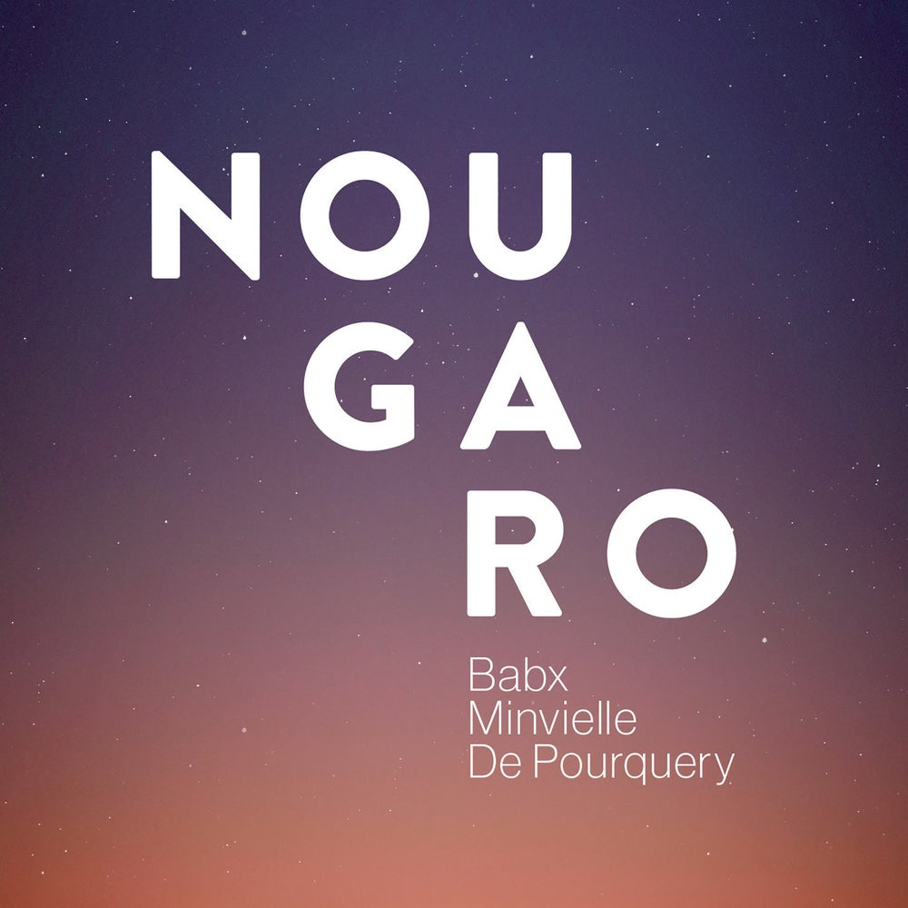 Image of NOUGARO - Digipack