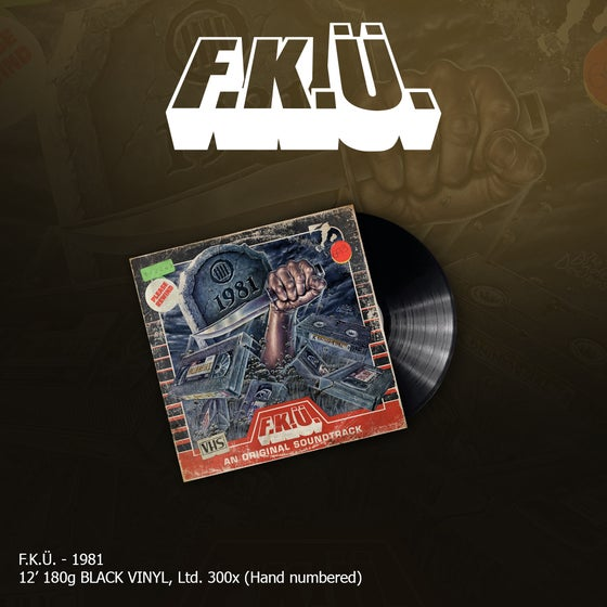 Image of F.K.Ü. - 1981 (180g Black Vinyl)