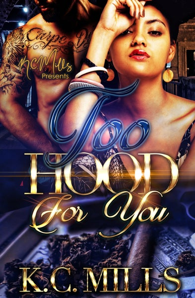 Image of Too Hood For You - Book 1&2 (combined as one) 558 pages Autographed Copy (Ships 5-7 business days)