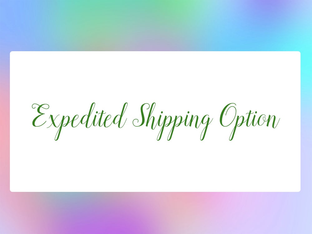 Image of Expedited Shipping Option
