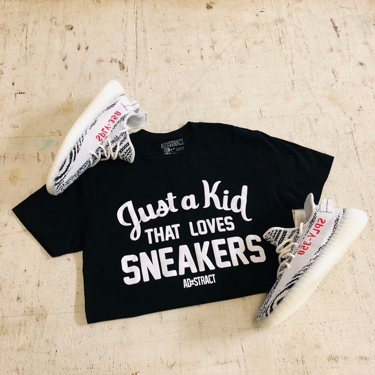 """JUST A KID THAT LOVES SNEAKERS """"GREY OR BLACK W/ WHITE PRINT"""" TSHIRT"""