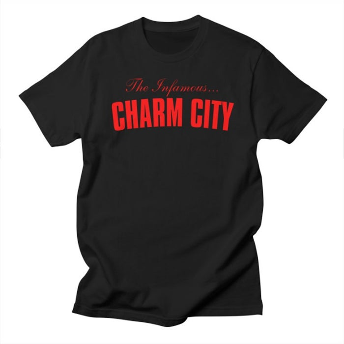 Image of The Infamous Charm City