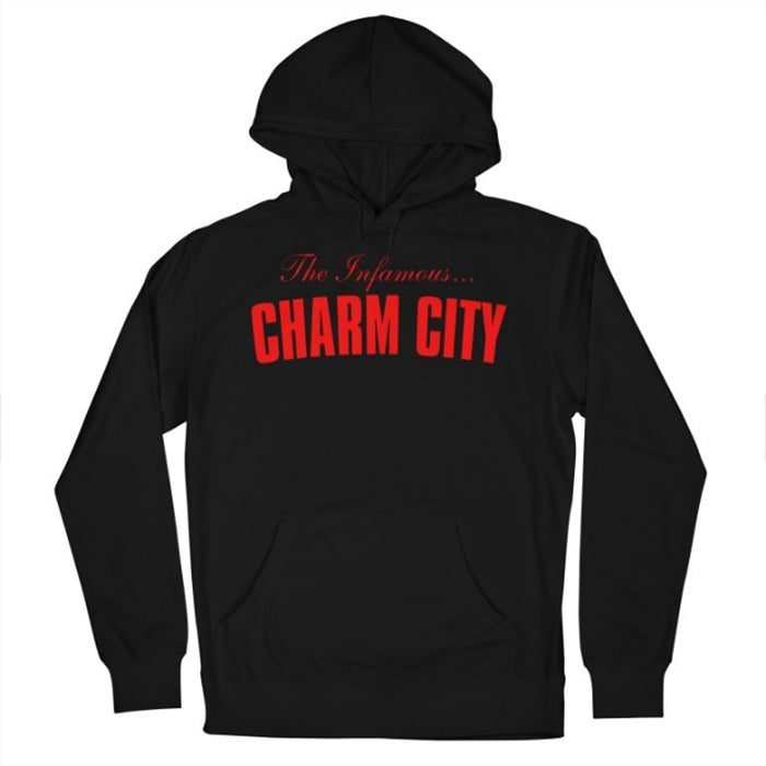 Image of The Infamous Charm City Hoodie