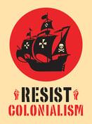 Image of Resist Colonialism