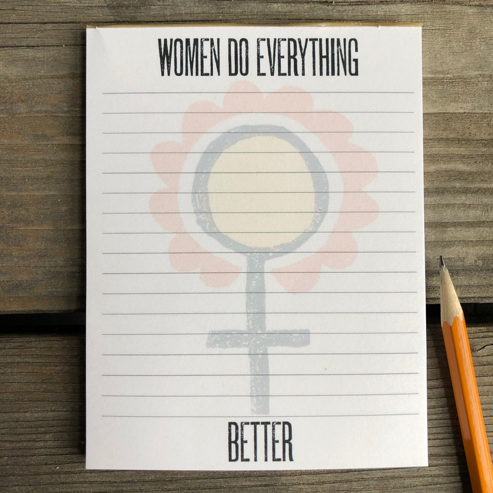 Image of Women Do Everything Better Notepad