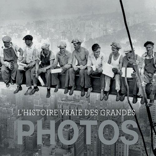 Image of L'histoire vraie des grandes photos de David GROISON Pierangélique SCHOULER