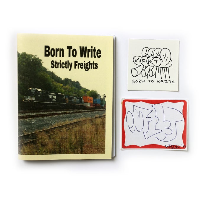 Image of BORN TO WRITE, STRICTLY FREIGHTS - NFKT