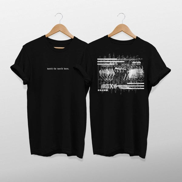 Image of (Pre-Order) MTXS 'watch the world burn' T-SHIRT