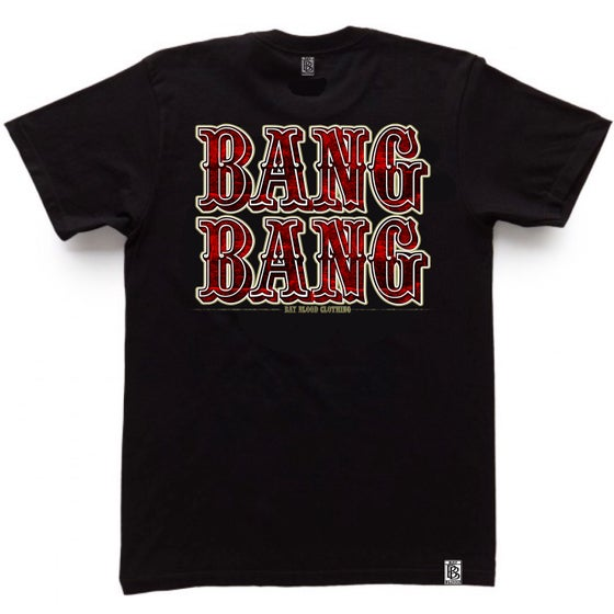 Image of BANG BANG TEE (black)