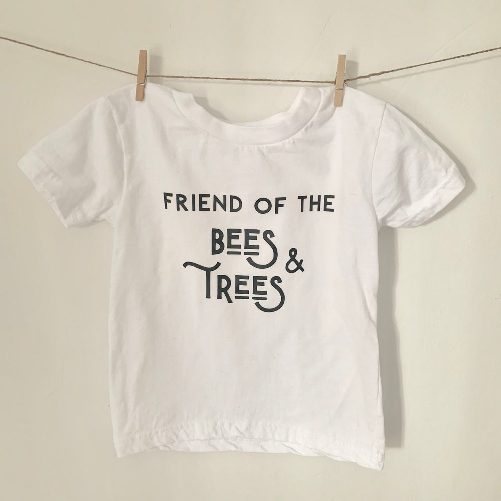 Image of Friend of the Bees & Trees