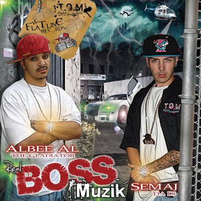 Image of Albee Al - Real Boss Muzik (Hosted By: Semaj da Dj)