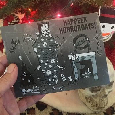 Image of HAPPEEK HORRORDAYS! -  CHRISTMAS CARD