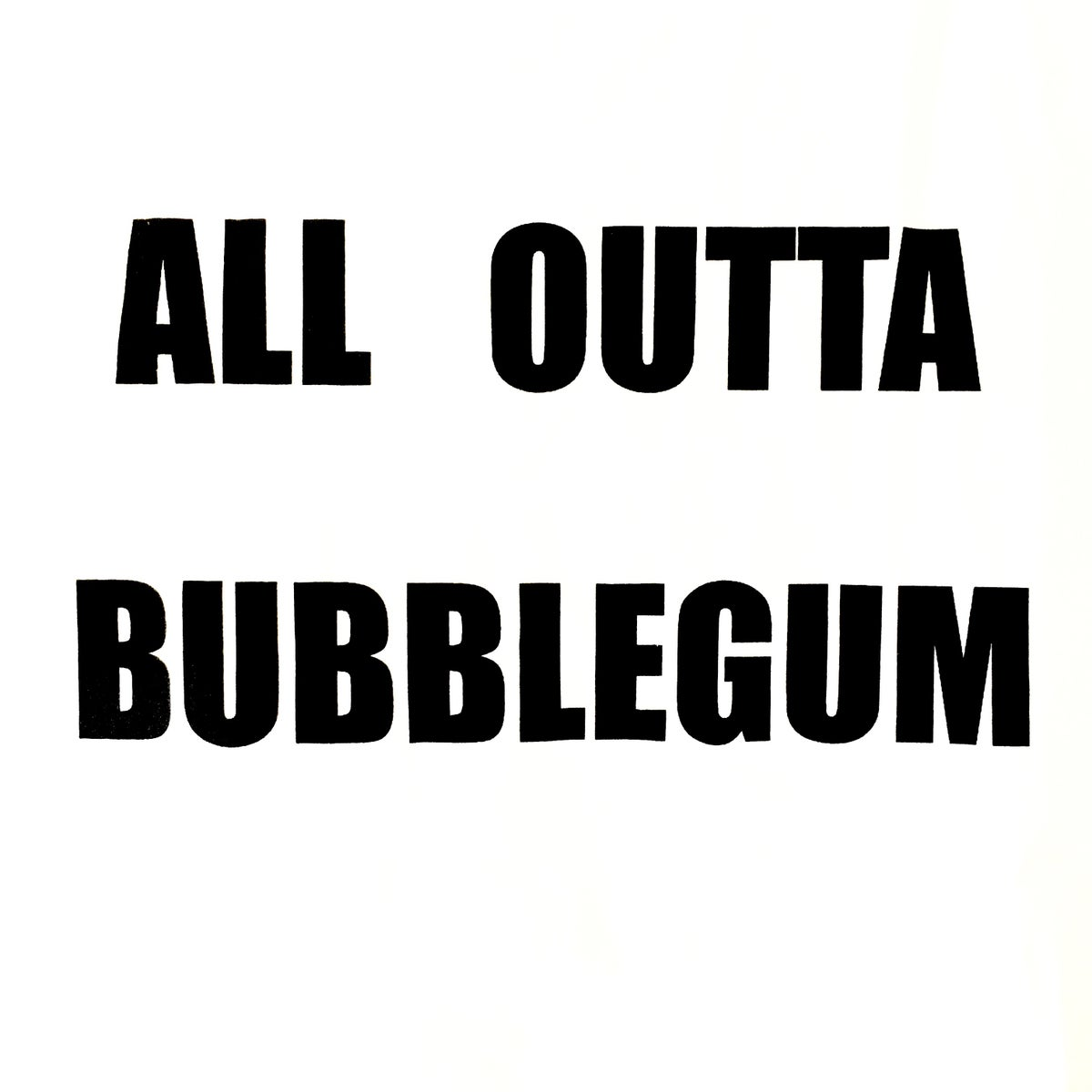 Image of ALL OUTTA BUBBLEGUM Vneck TSHIRT