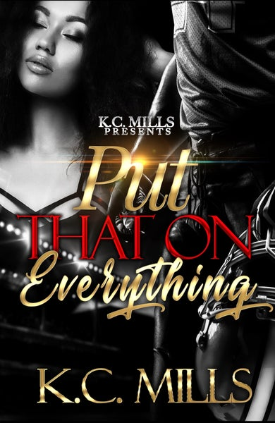 Image of Put That On Everything - Standalone Autographed copy 334 pages (Ships 5-7 business days)