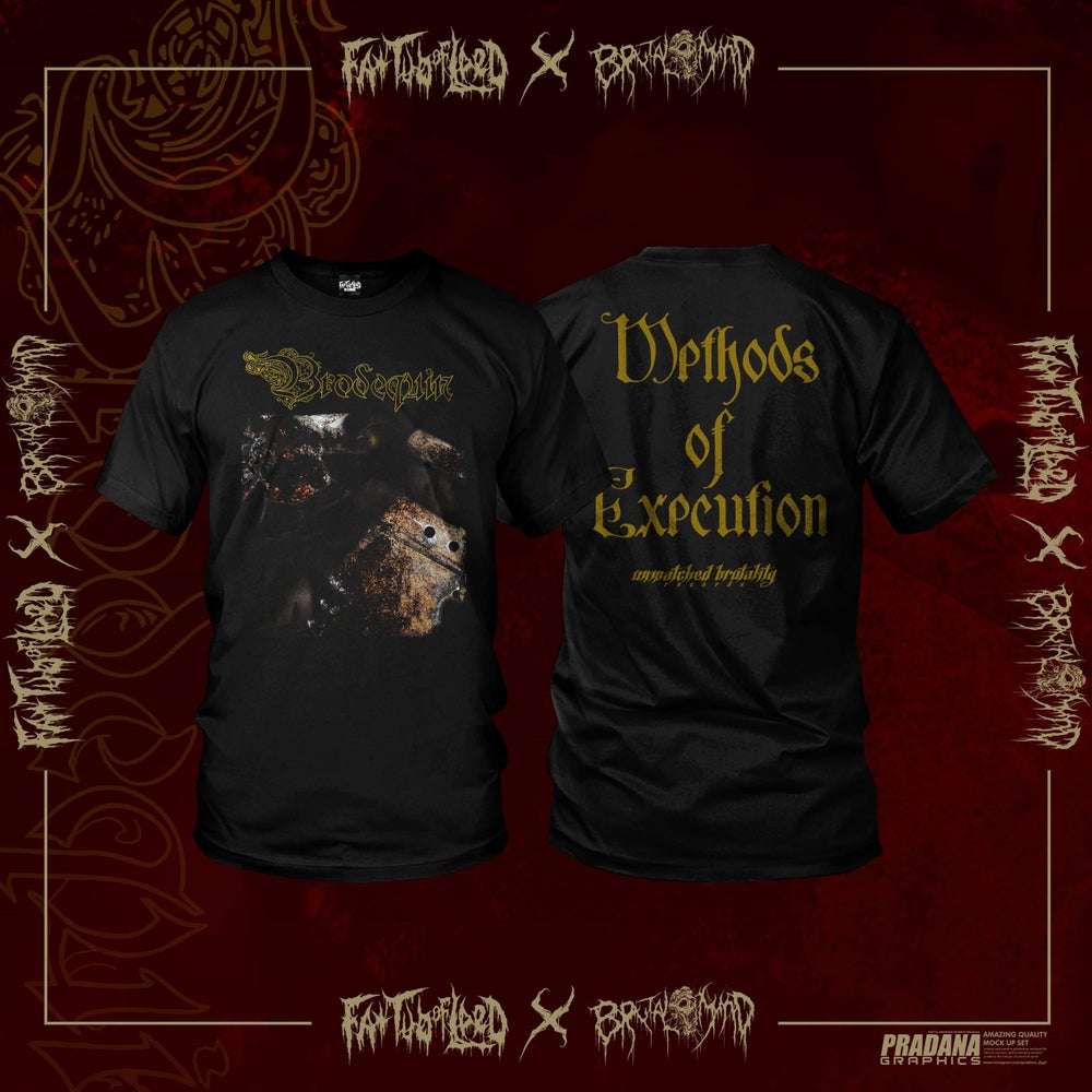 """Image of Officially Licensed Brodequin """"Methods of Execution"""" Short and Long Sleeves shirts!"""