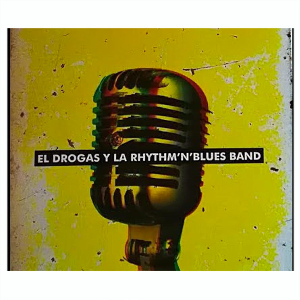 Image of El Drogas y la Rhythm 'n' Blues Band