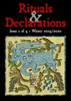 Rituals & Declarations - Volume 1, Issue 1 - Winter 2019/2020