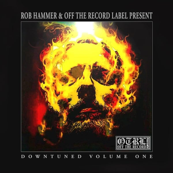 Image of Rob Hammer & Off The Record Label Present: DOWNTUNED VOLUME ONE. CD.