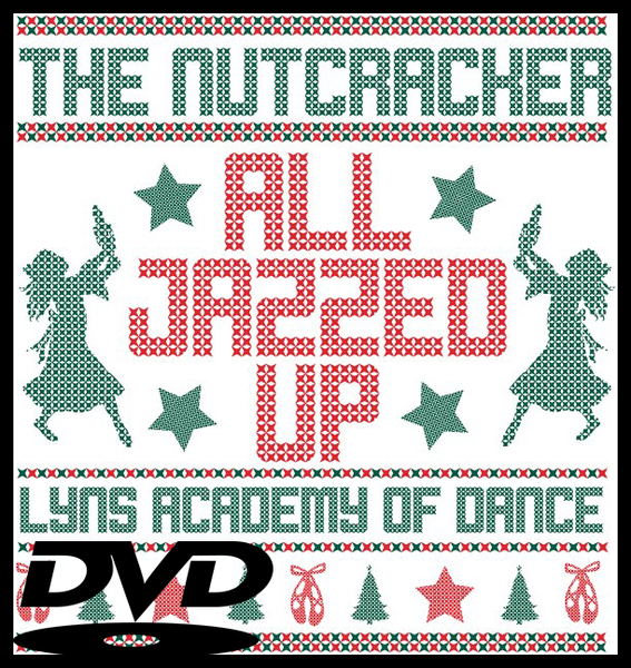 Image of DVD: 2019 5pm The Nutcracker All Jazzed Up