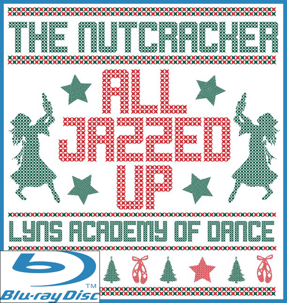 Image of BluRay: 2019 5pm The Nutcracker All Jazzed Up