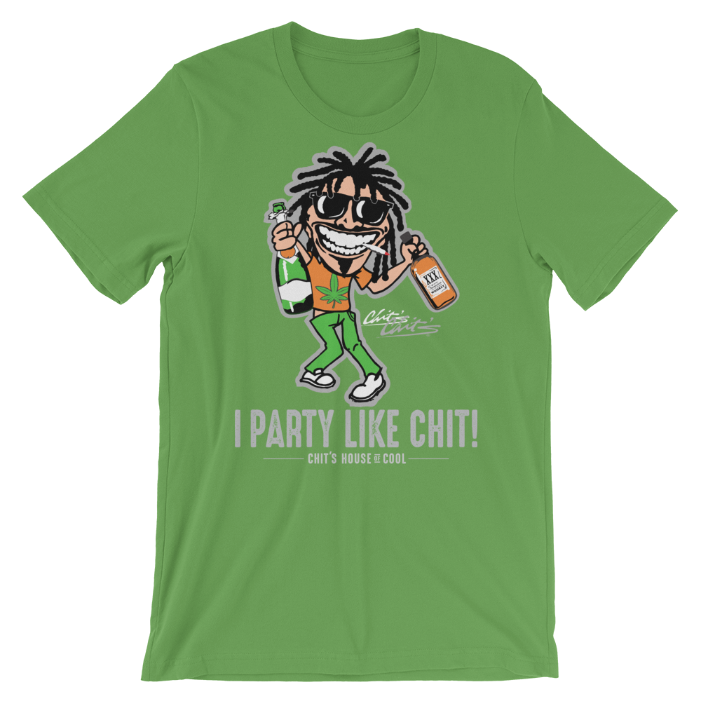 Image of I PARTY LIKE CHIT TEE