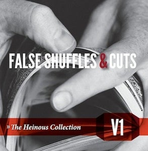 Image of HEINOUS COLLECTION V1: FALSE SHUFFLES & CUTS DIGITAL DOWNLOAD