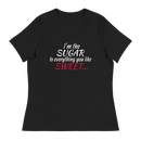 "Image of ""I'm The Sugar To Everything You Like Sweet"" (sweatshirt/tshirt)"