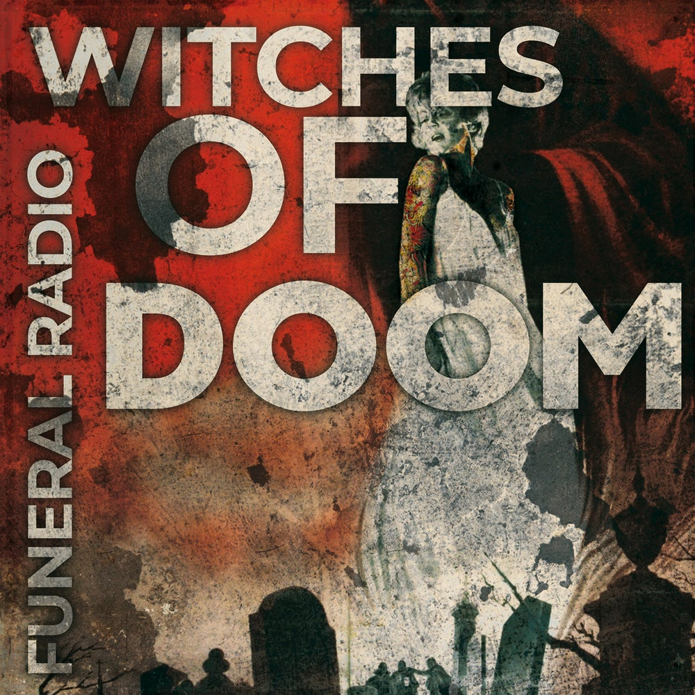 "Image of WITCHES OF DOOM ""Funeral Radio"" CD (PRE-ORDER NOW!!!)"