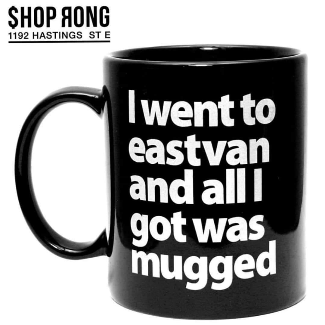 Image of I went to Eastvan and all I got was mugged