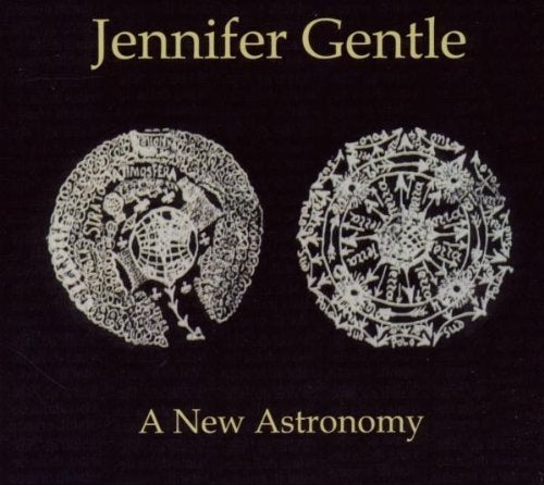 Image of JENNIFER GENTLE - A New Astronomy CD