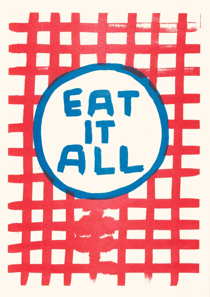 Image of Eat it all