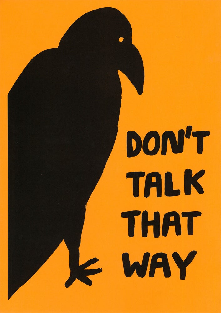 Image of Don't talk that way
