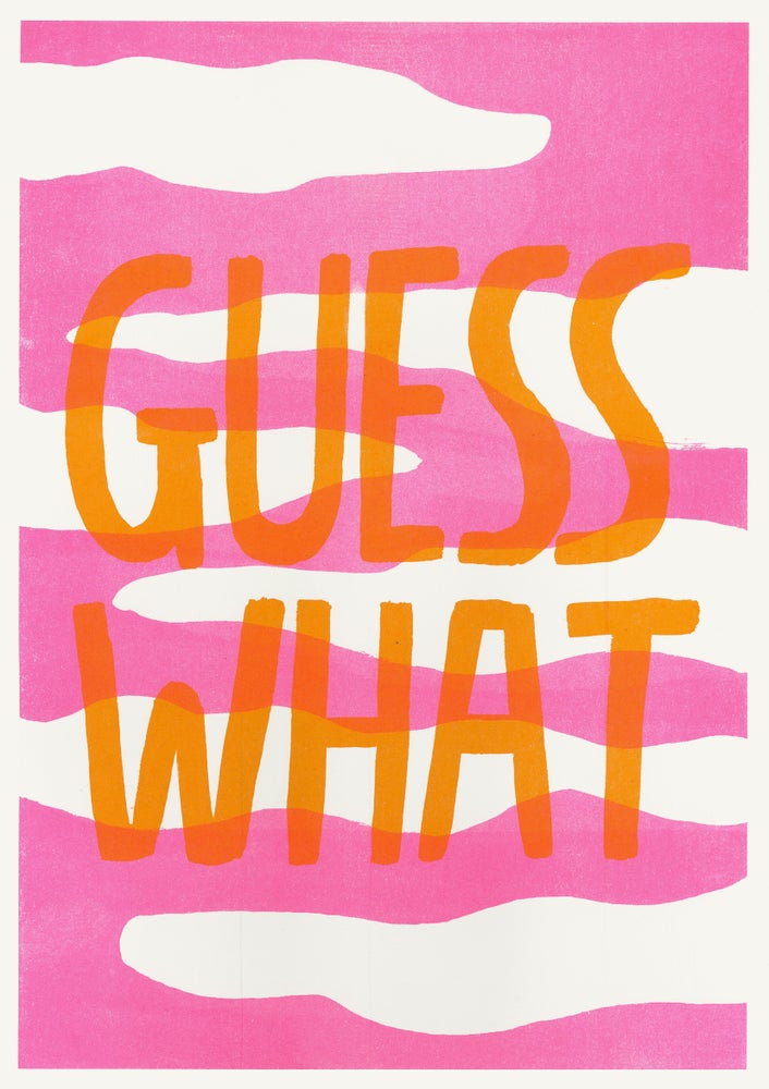 Image of Guess what