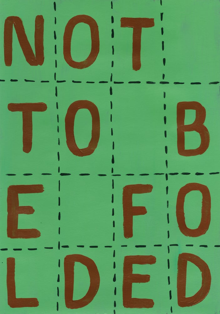 Image of Not to be folded