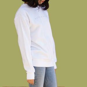 To Love for its Own Sake Sweatshirt