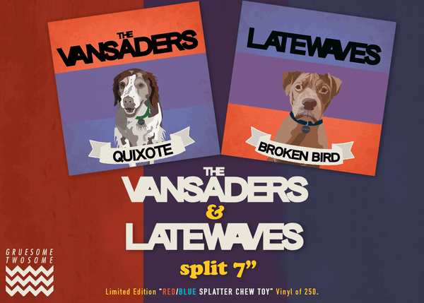 Image of PRE-ORDER The Vansaders/Latewaves - Split 7""